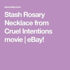 Stash Rosary Necklace from Cruel Intentions movie | eBay!