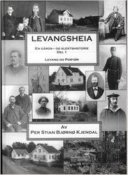 Levangsheia Gårds- og Slektshistorie Del 1 av Per Stian  Kjendal fra EBOK.NO