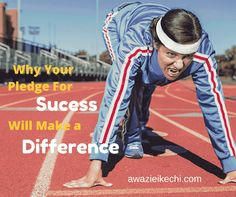 4 Personal Pledges for Success That Will Change Your Life