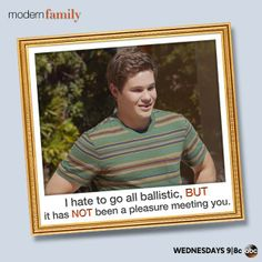 """Ballistic"" the new 'manny' ~ Modern Family ~ Season 5 ~ Quotes"