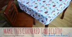 Tutorial: 1-hour fitted tablecloth Julie from Happy Strong Home shows how you can sew a fitted tablecloth for a square or rectangular table – in just 1 hour! The boxed corners fit around the edge of y