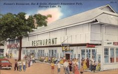 Hanson's Restaurant, Bar & Grille, Hanson's Amusement Park Harveys Lake Pennsylvania