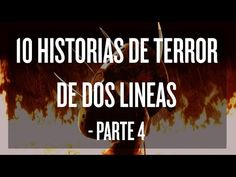 10 Historias de terror de dos líneas (Parte 3) - YouTube