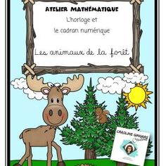 Ateliers-Mathématiques-Heure-Animaux de la forêt -Caroline Gingras Créations Creations, Comics, Reading, Maths, Writing, Art, Atelier, Products, Art Background