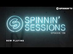 Spinnin' Sessions 139 - Guest: Tiësto - YouTube
