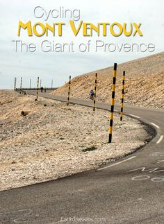 Cycling Mont Ventoux in Provence, France. For cyclists, this is bucket list climb in Europe. Read about our experience staying in Provence, renting bikes in Bedoin, and climbing the Giant of Provence.