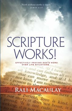 Scripture Works!: Effectively Praying God's Word Over Life Situations by Rali Macaulay http://www.amazon.com/dp/148480127X/ref=cm_sw_r_pi_dp_8qCKtb0WATVHZTBS