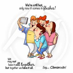 Art Impressions Picture Perfect Set Girlfriends taking a selfie! Birthday Quotes For Girlfriend, Girlfriend Quotes, Old Lady Humor, Senior Humor, Art Impressions Stamps, Funny Cards, Digital Stamps, Friendship Quotes, Friendship Wishes