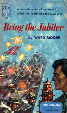 'Bring the Jubilee' by Ward Moore