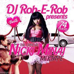 The Official Nicki Minaj Mixtape  - Collector's Mixtape Mix CD DJ Rob E Rob