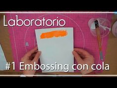 Laboratorio: #1 Embossing con cola blanca - YouTube Plastic Cutting Board, Youtube, Mixed Media, Phone Cases, Videos, Scrapbooking, Craft, Boxes, Ink