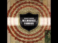 What Made Milwaukee Famous - Middle of the Night