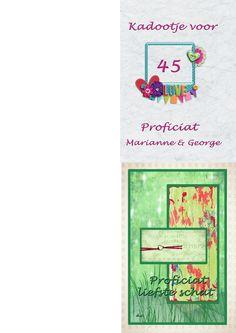 Op de groene kaart heb ik nog een stoffen bloem aangebracht. Kaart voor man. Kaart voor kado voor 45 jaar jubileum