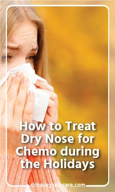 People are generally aware how to treat dry skin on their body but may not know how to treat their dry nose.