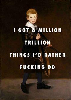 flyartproductions:I'M NEVER SENTIMENTAL, GO HARD OR GO HOMELESS Boy carrying a sword (1861), Edouard Manet / I Don't Fuck With You, Big Sean ft. E-40