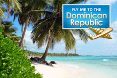 Dominican Republic - one destination I would love to enjoy with my husband.