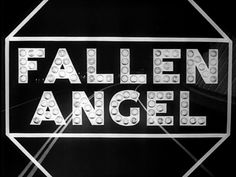 Fallen Angel opening title (via The Art of the Title)