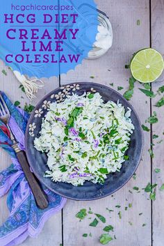 Phase 2 hCG Diet Alternative Protein AP (Alternative Protocol) Recipe: Creamy Lime Coleslaw - 167 calories per serving Diet Salad Recipes, Hcg Recipes, Diet Dinner Recipes, Diet Desserts, 800 Calorie Diet, Very Low Calorie Diet, Hcg Snacks, Low Carb Dressing, Greek Yogurt Recipes