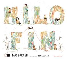 Hilo sin fin - Mac Barnett y Jon Klassen años] Jon Klassen, Little Girl Names, Crochet Tools, Best Children Books, Cute Stories, Book Design, Color Splash, Gifts For Kids, Storytelling