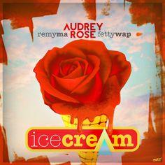 Audrey Rose ft. Remy Ma & Fetty Wap – Ice Cream