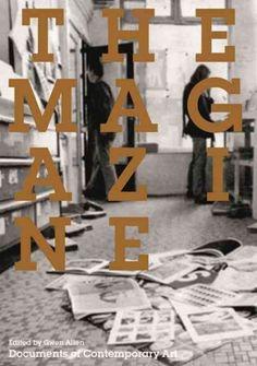 The magazine / edited by Gwen Allen.