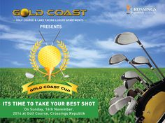 """Its time to Take your Best Shot with us; Goldcoast Presents The """"GOLDCOAST CUP"""" AT GOLFCOURSE, CROSSINGS REPUBLIK. CALL NOW: 9999-666-722   visit us: www.skbdevelopers.com"""
