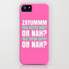 ZAYUMMM YOU GOTTA BAE? OR NAH? (Hot Pink) iPhone & iPod Case by CreativeAngel