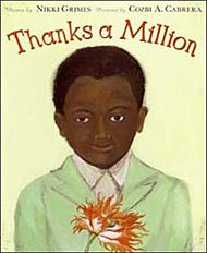 Thanks a Million: Nikki Grimes, Cozbi A. I love the poems about being thankful in this picture book. This is a great book to read around Thanksgiving when you want to teach your kids about thankfulness. Thanksgiving Books, Thanksgiving Messages, Books For Boys, Childrens Books, Gratitude Book, Thanks A Million, Forms Of Poetry, Coretta Scott King, Thing 1