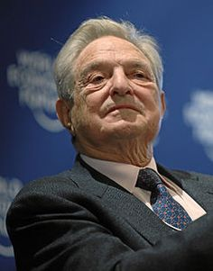 George Soros - Born in Hungary in 1930; Business magnate, investor, manipulator of governments,