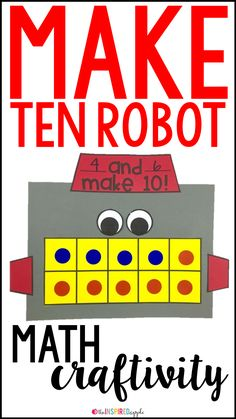 This robot math craft is perfect for using with students in pre-K, kindergarten, first grade, and second grade who are working on making ten. It aligns with Common Core Standard CCSS.Math.Content.1.OA.C.6 and will fit into your math curriculum activities for teaching students to make a ten. It's fun, engaging, and simple to do!