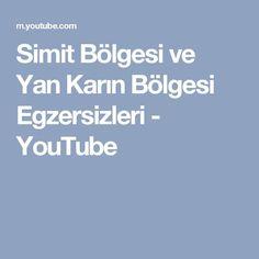 Simit Bölgesi ve Yan Karın Bölgesi Egzersizleri - YouTube