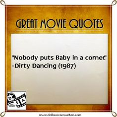 #Movie #Quotes Dirty Dancing