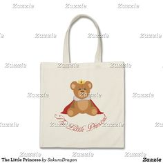 The Little Princess Tote Bag #pink #princess #girl #teddybear #baby