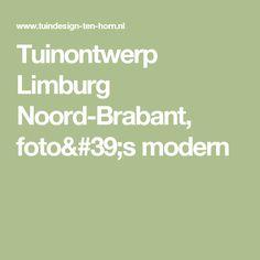Tuinontwerp Limburg Noord-Brabant, foto's modern