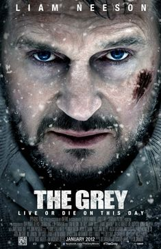 Movie poster for The Grey, starring Liam Neeson. (Our review: 4 / 5)