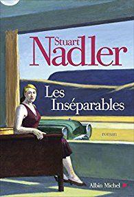 Les Inséparables, Stuart Nadler, lu mais mitigée