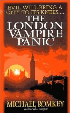 The London Vampire Panic #6 by Michael Romkey | 9780449005736 | Paperback | Barnes & Noble