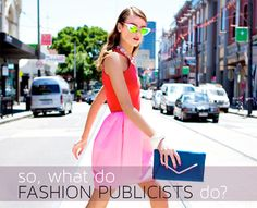 """Any time I get down about how difficult college is, when I'm thinking """"what am I doing here and why am I doing this to myself?"""" I read this article. This is the EXACT article I read when I first became interested in public relations and fashion. This is the article that inspired me."""