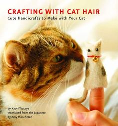 got the book, got the cat hair, 2012? Maybe....