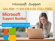 Microsoft support is 24/7 available here with different different secure mode for USA customers only. Microsoft recently launched new new products, So Microsoft Users purchase those new products for better results, but they did not handle these products because these are new products and you don\'t have full knowledge about those products, So Microsoft generates a new Microsoft Phone number 1-844-230-6130 to provide you better support for Microsoft. Our Microsoft number is available for you…