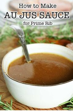 A seriously easy Au Jus recipe perfect for prime rib! Made with or without beef drippings in less than 10 minutes! A quick and easy recipe for prime rib au jus sauce featuring beef drippings, beef broth, and a quick simmer. Prime Rib Sauce, Prime Rib Au Jus, Sides With Prime Rib, Prime Rib Marinade, Marinade Sauce, Boneless Prime Rib Recipe, Rib Roast Recipe, Prime Rib Recipe Easy, Beef Gravy Recipe