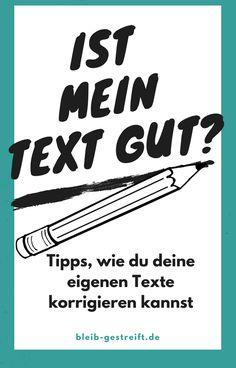 Meine Tipps, um Texte zu korrigieren und zu verbessern