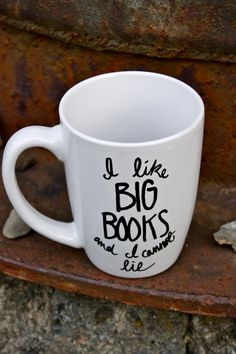 I Like Big Books and I Cannot Lie Mug. $16.00, via Etsy.