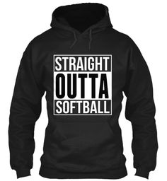 Straight Outta Softball Black T-Shirt Front