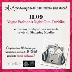 Para nossas clientes de CURITIBA: A Accessorize marcará presença no Vogue Fashion's Night Out! Hoje (11/09) as primeiras 50 clientes que fizerem compras acima de R$ 100, ganharão um mimo exclusivo. Válido somente para a loja do Shopping Mueller (PR).