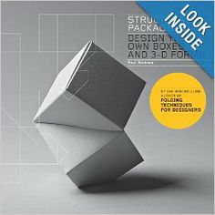 Structural Packaging: Design Your Own Boxes and 3D Forms: Paul Jackson: 9781856697538: Amazon.com: Books