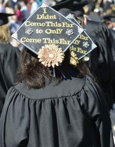 """School of Business Commencement  """"I didn't come this far to only come this far."""""""