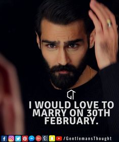 I WOULD LOVE TO MARRY ON 30TH FEBRUARY. #gentlemansthought #men #lifequote #Inspirational #inspiredaily #inspired #hardworkpaysoff #hardwork #motivation #determination #businessman #businesswoman #business #entrepreneur #entrepreneurlife #entrepreneurlifestyle #businessquotes #success #successquotes #quoteoftheday #quotes #Startuplife #millionairelifestyle #millionaire #money #billionare #hustle #relationshipquotes #Inspiration #inspirationalquotes
