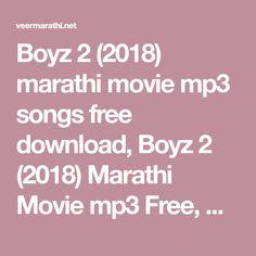 Boyz 2 2018 Marathi Movie Mp3 Songs Free Download Boyz 2 2018