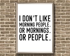 Items similar to I Don't Like Morning People Funny Office, Office Humor, Morning People, Morning Person, Office Signs, Stay In Bed, Cubicle, Introvert, Bedroom Wall
